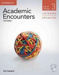 Academic Encounters : Life in Society (Listening Speaking). 3
