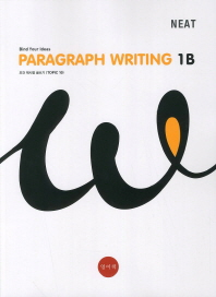 Paragraph Writing. 1B(NEAT)