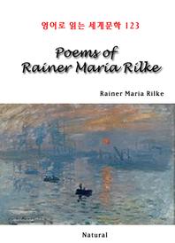 Poems of Rainer Maria Rilke (영어로 읽는 세계문학 123)