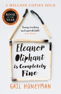 [해외]Eleanor Oliphant Is Completely Fine  (Costa First Novel Award 2017)