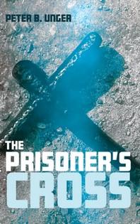 The Prisoner's Cross