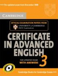 Cambridge Certificate in Advanced English 3 with Answers