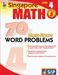 Singapore Math 70 Must-Know Word Problems, Level 4, Wor/E