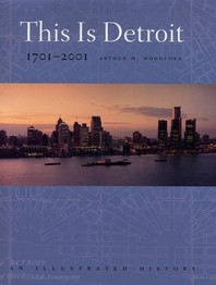 This Is Detroit, 1701-2001