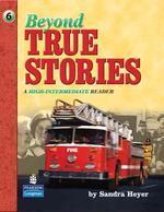 Beyond True Stories