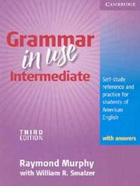 GRAMMAR IN USE INTERMEDIATE WITH ANSWERS(3RD EDITION) #