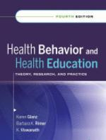 Health behavior and health education : Theory research and practice