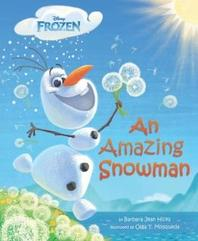 Frozen an Amazing Snowman