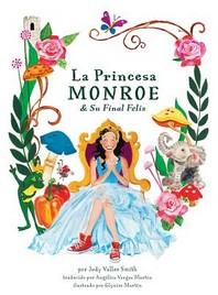 La Princesa Monroe & Su Final Feliz