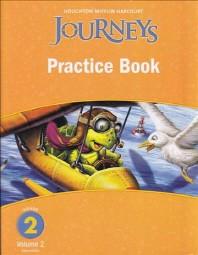 JOURNEYS PRACTICE BOOK GRADE. 2(VOLUME. 2)