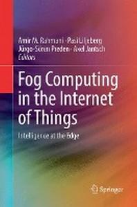 [해외]Fog Computing in the Internet of Things (Paperback)