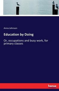 [해외]Education by Doing (Paperback)