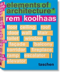 [해외]Rem Koolhaas. Elements of Architecture