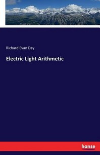 Electric Light Arithmetic