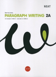 Paragraph Writing. 2A(NEAT)