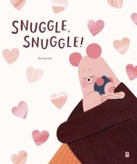 Snuggle, Snuggle!(그림책 숲 21)(양장본 HardCover)