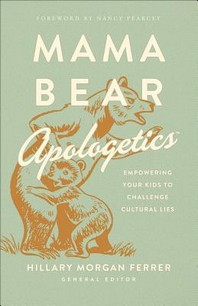 [해외]Mama Bear Apologetics(tm)