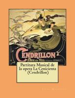 Partitura Musical de la opera La Cenicienta (Cendrillon)