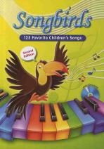 SONGBIRDS : 125 FAVORITE CHILDREN S SONGS