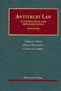 Goetz, McChesney and Lambert's Antitrust Law, Interpretation and Implementation, 5th