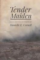 Tender Maiden