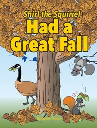 [해외]Shirl the Squirrel Had a Great Fall (Hardcover)