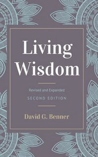 Living Wisdom, Revised and Expanded