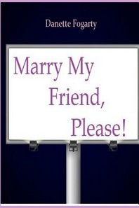 Marry My Friend Please