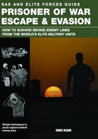 Prisoner of War Escape & Evasion