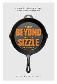 Beyond Sizzle