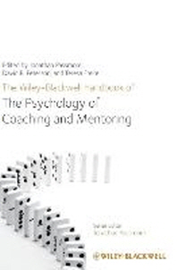 [해외]The Wiley-Blackwell Handbook of the Psychology of Coaching and Mentoring (Hardcover)