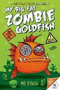 [해외]My Big Fat Zombie Goldfish (Paperback)