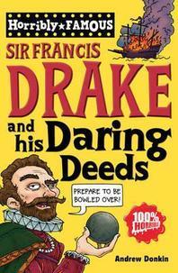 Sir Francis Drake and His Daring Deeds