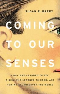 [해외]Coming to Our Senses