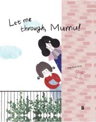 Let me through Mumu!(Picturebook Forest 4)