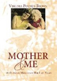 Mother & Me
