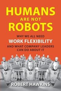 [해외]Humans Are Not Robots (Paperback)