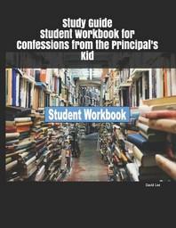 [해외]Study Guide Student Workbook for Confessions from the Principal's Kid (Paperback)