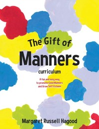 The Gift of Manners curriculum