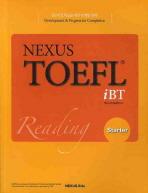 NEXUS TOEFL IBT READING. STARTER