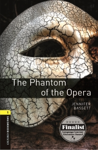 THE PHANTOM OF THE OPERA(New Oxford Bookworms Library Stage 1)