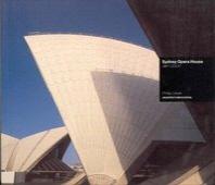 Sydney Opera House : Sydney, Australia, 1957-73  /새책수준   ☞ 서고위치:Gi 1