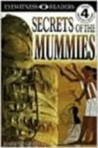 SECRETS OF THE MUMMIES(PROFICIENT READERS)