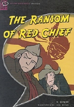 Ransom of Red Chief(Oxford Bookworms Starters)