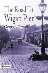 [해외]The Road to Wigan Pier (Paperback)