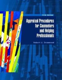 Appraisal Procedures for Counselors and Helping Professionals 5/E