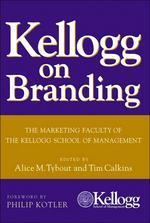Kellogg On Branding  /새책수준  / 상현서림  ☞ 서고위치:XC 4 *[구매하시면 품절로 표기됩니다]