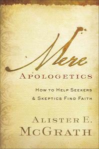 Mere Apologetics