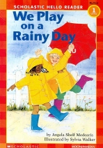 We Play on a Rainy Day(CD1장포함)(Scholastic Hello Reader My First 1-11)(Paperback)