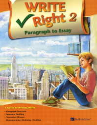 Write Right Paragraph to Essay. 2